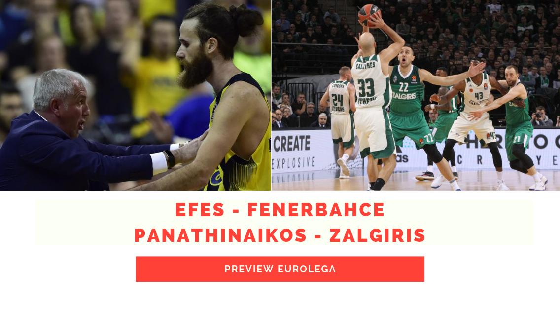 Preview Eurolega: Anadolu Efes – Fenerbahce e Panathinaikos – Zalgiris Kaunas